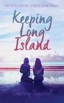 Boek cover Keeping Long Island van Courtney Peppernell (Paperback)