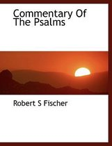 Commentary of the Psalms