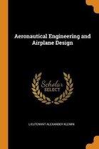 Aeronautical Engineering and Airplane Design