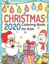 Christmas 2020: Coloring Book for Kids
