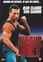 Wrong Bet (Jean Claude Van Damme)