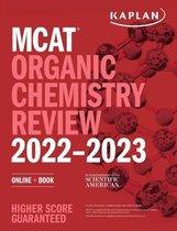Boek cover MCAT Organic Chemistry Review 2022-2023 van Kaplan Test Prep