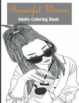 Beautiful Women Adults Coloring Book