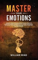 Master Your Emotions: