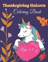 Thanksgiving Unicorn Coloring Book Ages 4-8