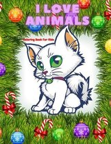 I LOVE ANIMALS - Coloring Book For Kids