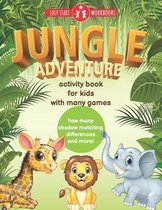 Jungle Adventure. Activity Book For Kids With Many Games.