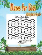 Mazes for Kids Activity Book for Ages 4-8