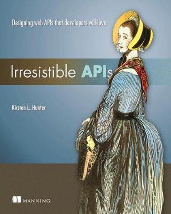Irresistible APIs