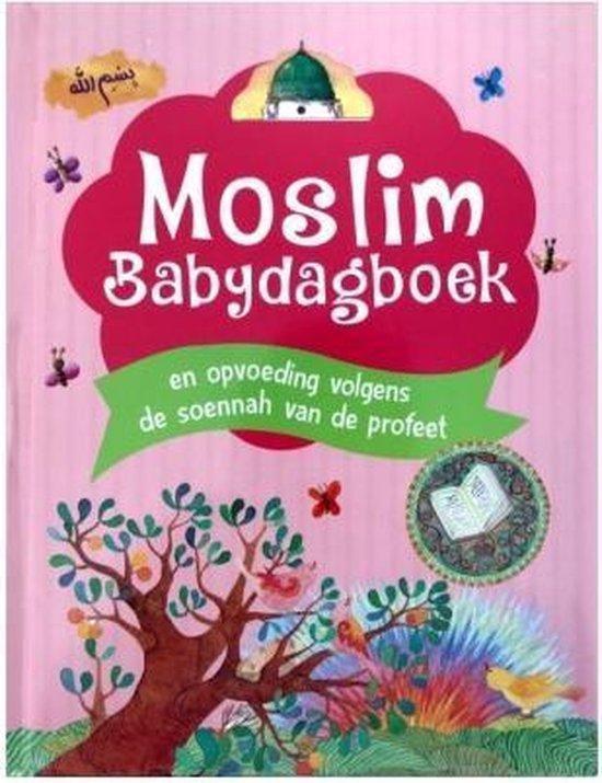 Afbeelding van Moslim Babydagboek en opvoeding volgens de soennah van de profeet vrede zij met hem