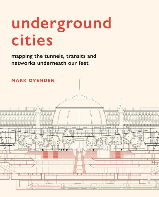 Boek cover Underground Cities van Mark Ovenden (Onbekend)