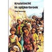 Boek cover Kruistocht in spijkerbroek van Thea Beckman (Hardcover)