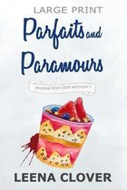 Parfaits and Paramours LARGE PRINT