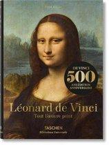 Leonard de Vinci. Tout l'Oeuvre Peint