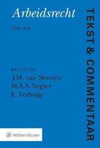 Tekst & Commentaar  -   Arbeidsrecht