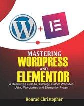 Mastering WordPress And Elementor