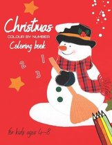 Christmas Colour By Number Coloring Book for Kids Ages 4-8