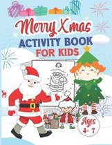 Merry Christmas Activity Book For Kids Ages 4-7