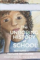 The Unboring History of School