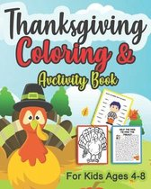 Thanksgiving Coloring & and Activity book for kids Ages 4-8