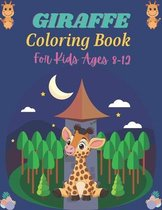 GIRAFFE Coloring Book For kids Ages 8-12