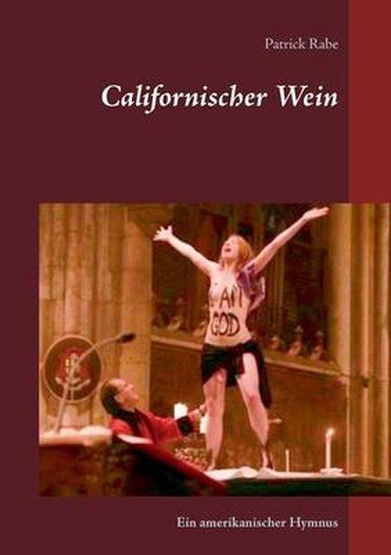 Californischer Wein