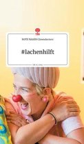 #lachenhilft. Life is a Story - story.one