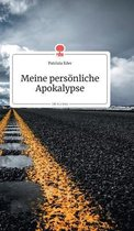 Meine persoenliche Apokalypse. Life is a Story - story.one