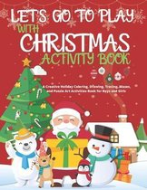 Let's Go to Play with Christmas Activity Book