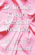 Delicous Cream Dessert Recipes