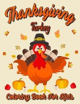 Thanksgiving Turkey Coloring Book For Kids