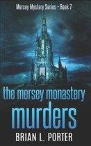 The Mersey Monastery Murders: Trade Edition