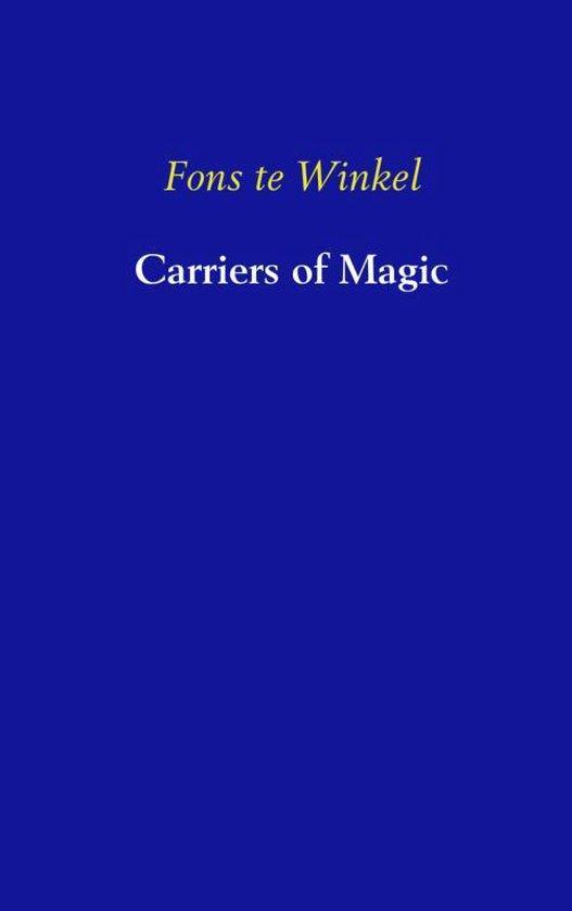 Cover van het boek 'Carriers of magic'