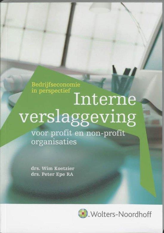 Boek cover Interne verslaggeving voor profit en non-profit organisaties van Wim Koetzier (Paperback)