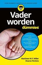 Boek cover Voor Dummies  -   Vader worden voor Dummies van Matthew M.F. Miller (Paperback)