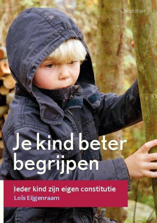Boek cover Je kind beter begrijpen van Loïs Eijgenraam (Paperback)
