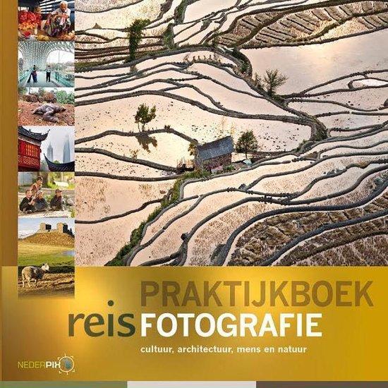 Boek cover Praktijkboeken natuurfotografie 6 -   Praktijkboek reisfotografie van Marijn Heuts (Hardcover)
