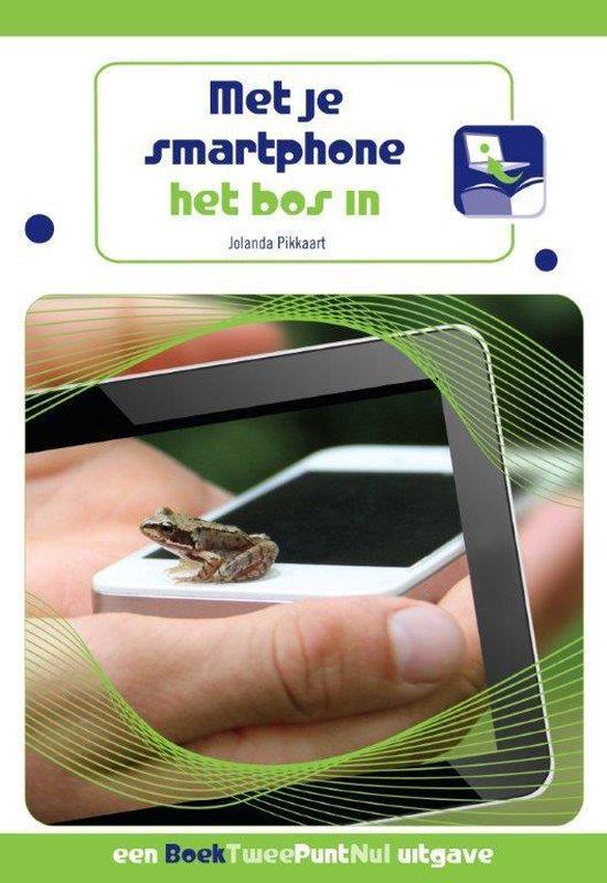 Met je smartphone het bos in