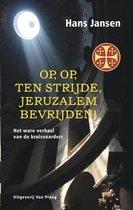 Op, op, ten strijde, Jeruzalem bevrijden!