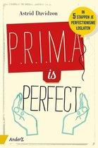 Prima is perfect