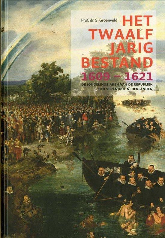 Het Twaalfjarig Bestand, 1609-1621
