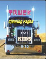 Truck Coloring Pages for Kids 6-10