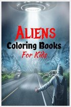 Aliens Coloring Books For Kids