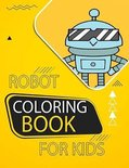 Robot Coloring Book for kids: