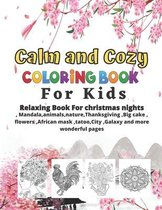 Calm and Cozy coloring book For kids