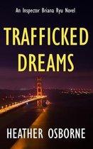 Trafficked Dreams