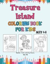 Treasure Island Coloring Book for Kids Ages 4-8
