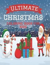 Ultimate Christmas Coloring Book for Kids