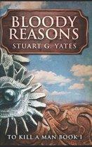 Bloody Reasons