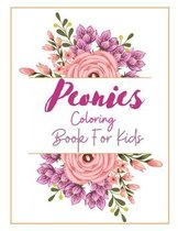 Peonies Coloring Book For Kids